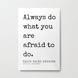 5  | Ralph Waldo Emerson Quotes | 200727 Metal Print
