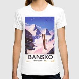Bansko Bulgaria To Ski T-shirt
