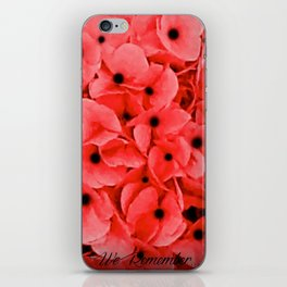 Veterans | Memorial Day | Remembrance Day | We Remember | Red Poppies | Nadia Bonello iPhone Skin