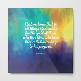 Romans 8:28, Encouraging Scripture Metal Print