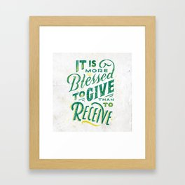 Acts 20:35 Framed Art Print