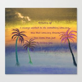 """""""Tropical Storm #1"""" with Poem: Amazing Canvas Print"""