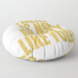 Give the best gift this seasons of giving! Grab this super awesome tee now. Makes unique gift too!  Floor Pillow