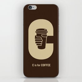 C is for Coffee iPhone Skin