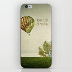 Never Stop Exploring ( Air Balloon) iPhone & iPod Skin