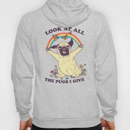 All The Pugs I Give Hoody