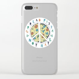 Spread pizza not hate Clear iPhone Case