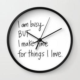 I am Busy Wall Clock