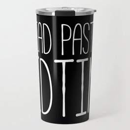 I read past my bedtime - Black and white Travel Mug
