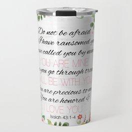 Isaiah 43: 1-4 Travel Mug
