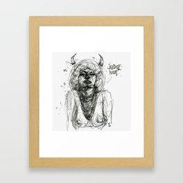 Judge Not Framed Art Print