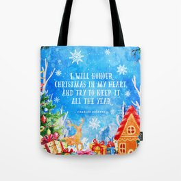 I will honour christmas in my heart Tote Bag