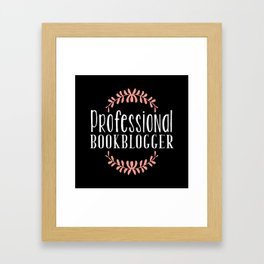 Professional Bookblogger - Black w Pink Framed Art Print
