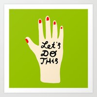 Let's Do This Art Print