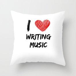 I Love Writing Music Throw Pillow
