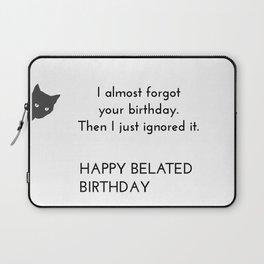 Sarcastic Birthday Card Laptop Sleeve