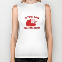 volleyball Biker Tanks featuring Natural Born Volleyball Player by AmazingVision