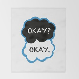 Okay? Okay. (The Fault in Our Stars) Throw Blanket