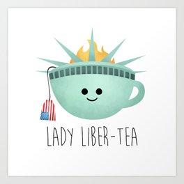 Lady Liber-tea Art Print