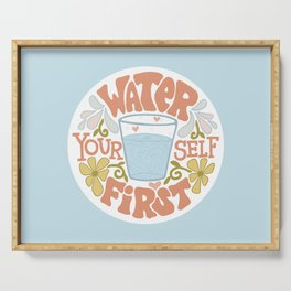 Water Yourself First Serving Tray