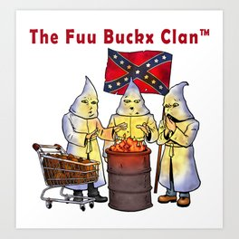 The Fuu Buckx Clan Art Print