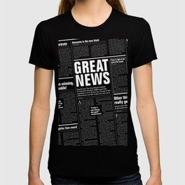 The Good Times Vol. 1, No. 1 REVERSED / Newspaper with only good news T-shirt