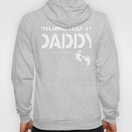 Mens Promoted to Daddy 2018 Gift for New Dad Father Hoody