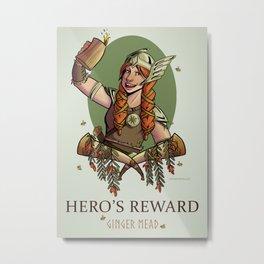 Hero's Reward Ginger Mead Metal Print