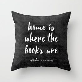 NBJ - Home is Where the Books Are Throw Pillow