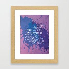 Sleep may be the enemy Framed Art Print
