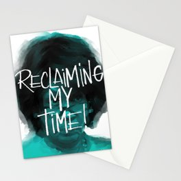 Reclaiming my time Stationery Cards