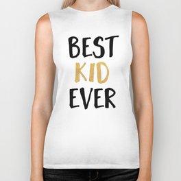 BEST KID EVER children quote Biker Tank