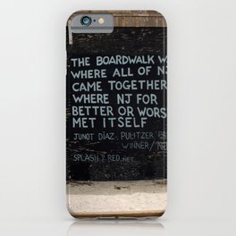 Jersey Shore Boardwalk / Junot Diaz Quote iPhone Case