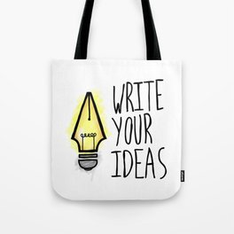 Write Your Ideas Tote Bag