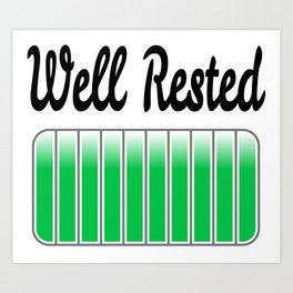 Well Rested Art Print