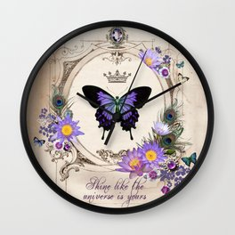 Shine like the universe is yours Wall Clock