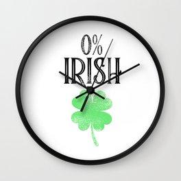 0% Irish Patrick's Day shamrock funny gift Wall Clock