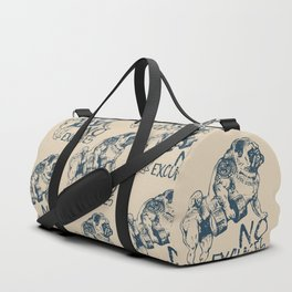 NO EXCUSES Duffle Bag