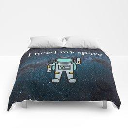 I need my space Comforters