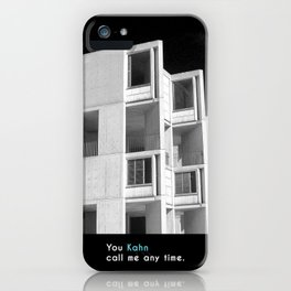You Kahn call me anytime.  iPhone Case