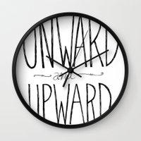 onward Wall Clocks featuring Onward and Upward. by Virginia Kraljevic