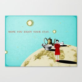 hope you enjoy your stay Canvas Print