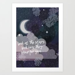 Starry Night Collection ||: Look At The Stars Art Print
