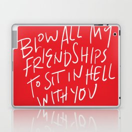 Hell With You Laptop & iPad Skin