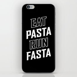 Eat Pasta Run Fasta iPhone Skin