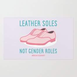 #BreakTheBinary (Leather Shoes Not Gender Roles) Rug