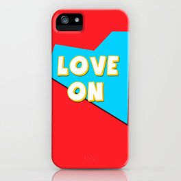 Love On iPhone Case