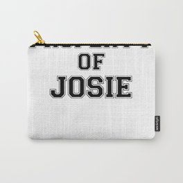 Property of JOSIE Carry-All Pouch
