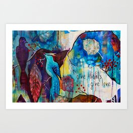 Give Thanks Give Love Art Print