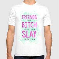 Slay Together Mens Fitted Tee White MEDIUM